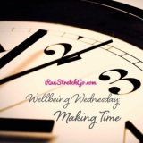 Wellbeing Wednesday: Making Time