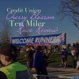 Credit Union Cherry Blossom Ten Miler: RaceReview